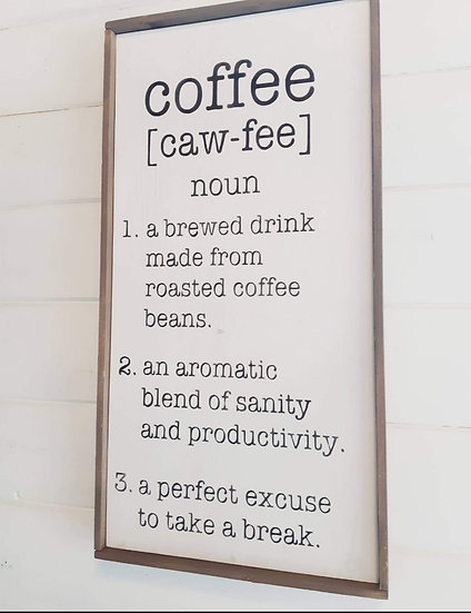 "coffee [caw-fee] 12"" x 24"" wood sign"