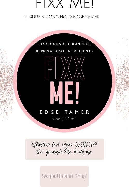 FIXX ME Edge Tamer
