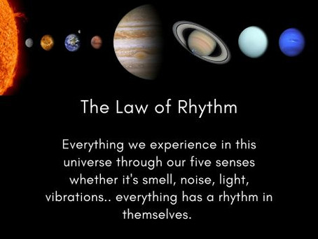 The Law of Rhythm - Part 1| Twelfth Law of The Universe | 12 Laws of The Universe