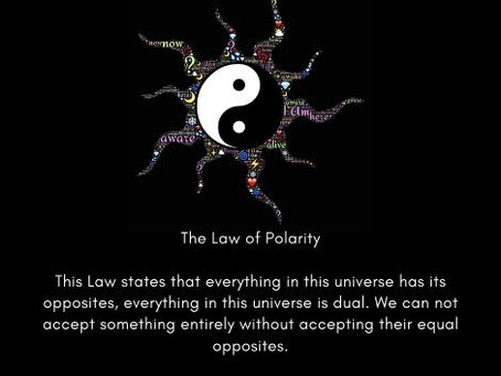 The Law of Polarity | Eleventh Law of The Universe | 12 Laws of The Universe