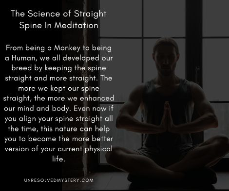The Science of Straight Spine in meditat