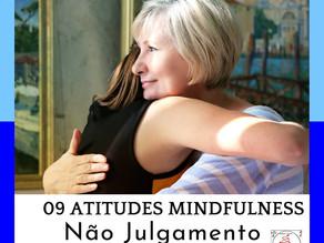 Atitude Mindful - Não Julgamento