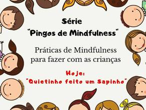 Mindfulness com as Crianças - Quietinho feito um sapinho