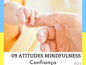 Atitude Mindful - Confiança