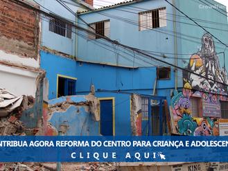 UNAS lança vaquinha online para reforma de Centro para Criança e Adolescente