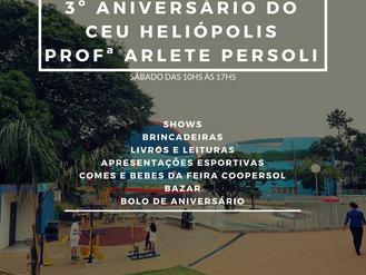 Venha comemorar o 3º aniversário do CEU Heliópolis Profª Arlete Persoli