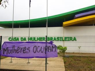 Movimentos e coletivos de Mulheres ocupam a Casa da Mulher Brasileira e promovem 'inauguração po