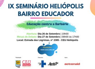 IX Seminário Heliópolis, Bairro Educador