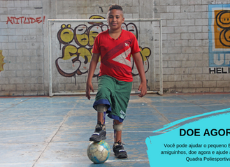Ajude o pequeno Erick e centenas de crianças doando para a Reforma da Quadra Poliesportiva Heliópoli