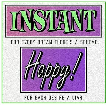 Instant Happy!