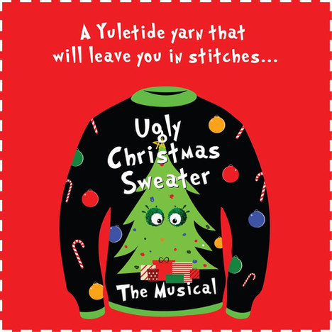 Ugly Christmas Sweater, The Musical