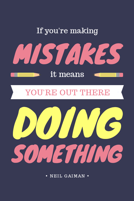 Making Mistakes minimising waste, you're still doing something awesome