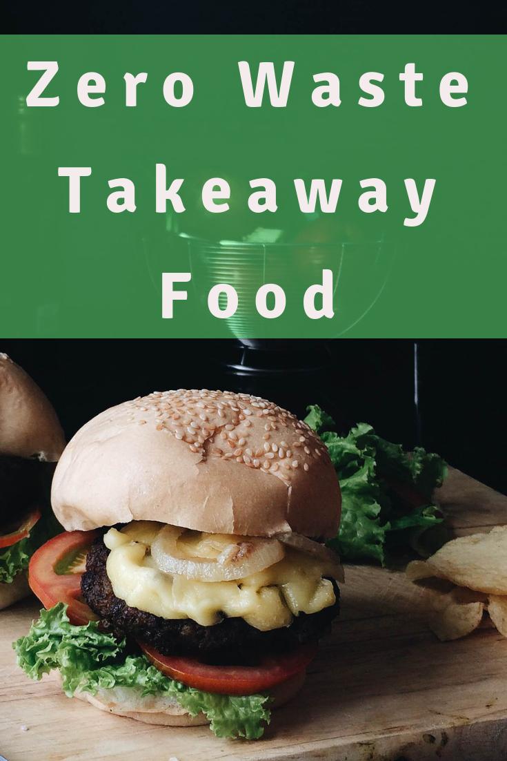Zero Waste Takeaway Food - War on Waste Challenge