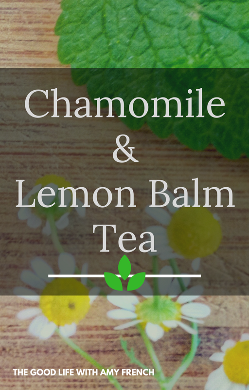 Chamomile and Lemon balm tea fresh from the garden