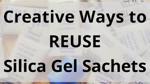 Creative Ways to Reuse Silica Gel Sachets