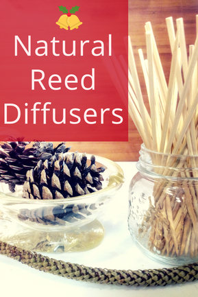 Make Your Own Natural Reed Diffuser