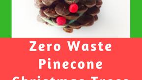 DIY Zero Waste Pinecone Christmas Trees