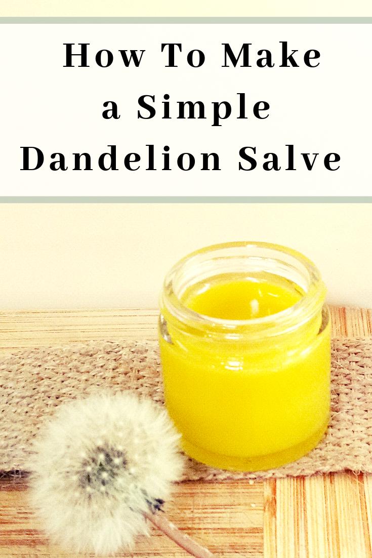 How To Make a Simple Dandelion Salve