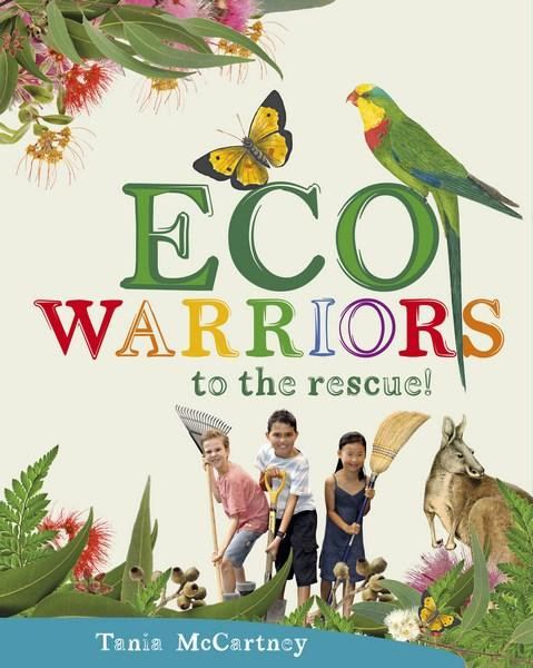 Eco Warriors to the Rescue Book