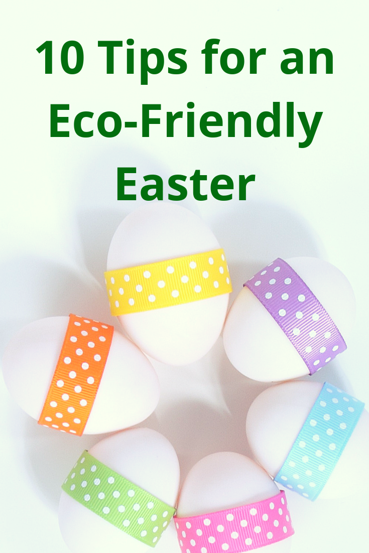 10 Tips for An Eco-Friendly Easter