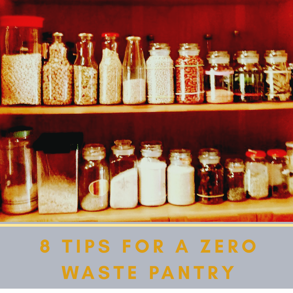 8 Tips for a Zero Waste Pantry