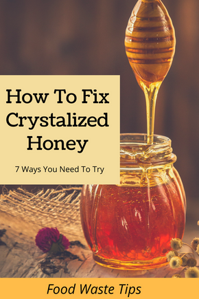 How To Fix Crystallised Honey (7 Options)