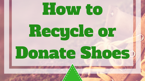 How To Recycle and Donate Old Shoes