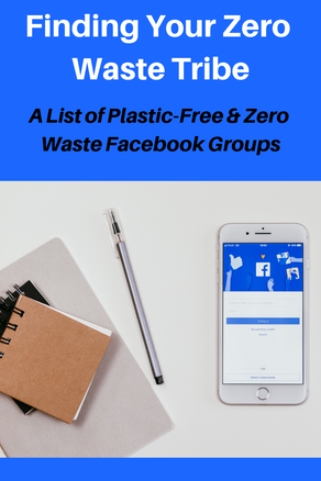 Finding Your Zero Waste Tribe on Facebook