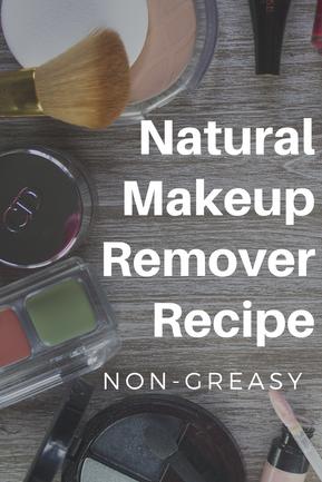 Natural Makeup Remover Recipe (Non-Greasy)