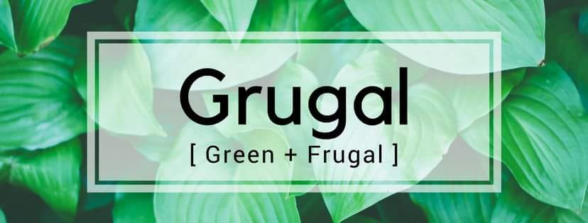 Grugal (Green & Frugal) - The Good Life with Amy French