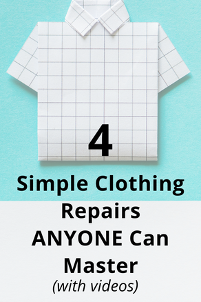 4 Basic Clothing Repairs Anyone Can Master (with Videos)