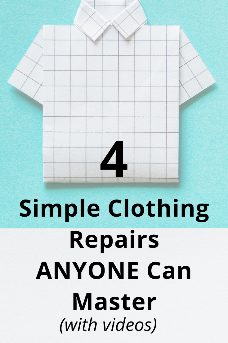 4 Simple Clothing Repairs Anyone Can Master (with Videos) - no sewing machine required