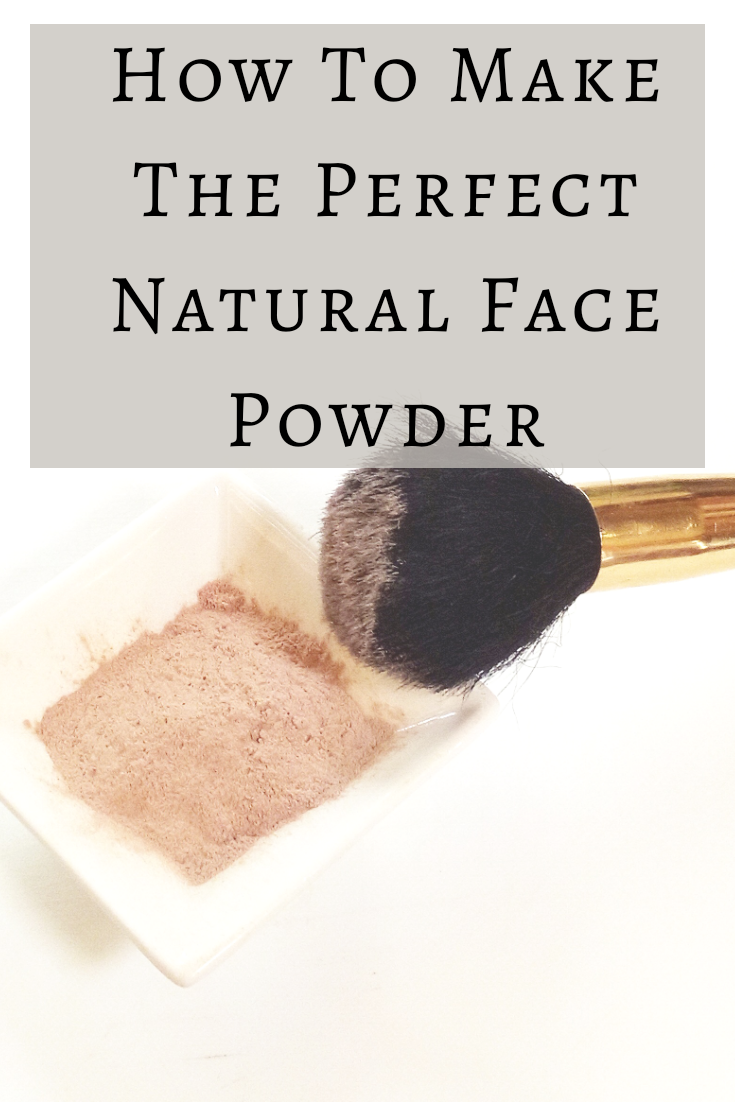 How To Make The Perfect Natural Face Powder