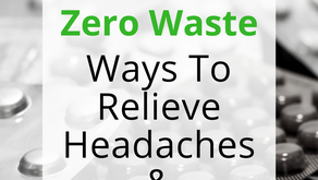 Zero Waste Headache and Migraine Relief
