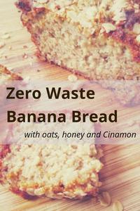 Zero Waste Banana Bread Recipe - gluten-free, sugar-free