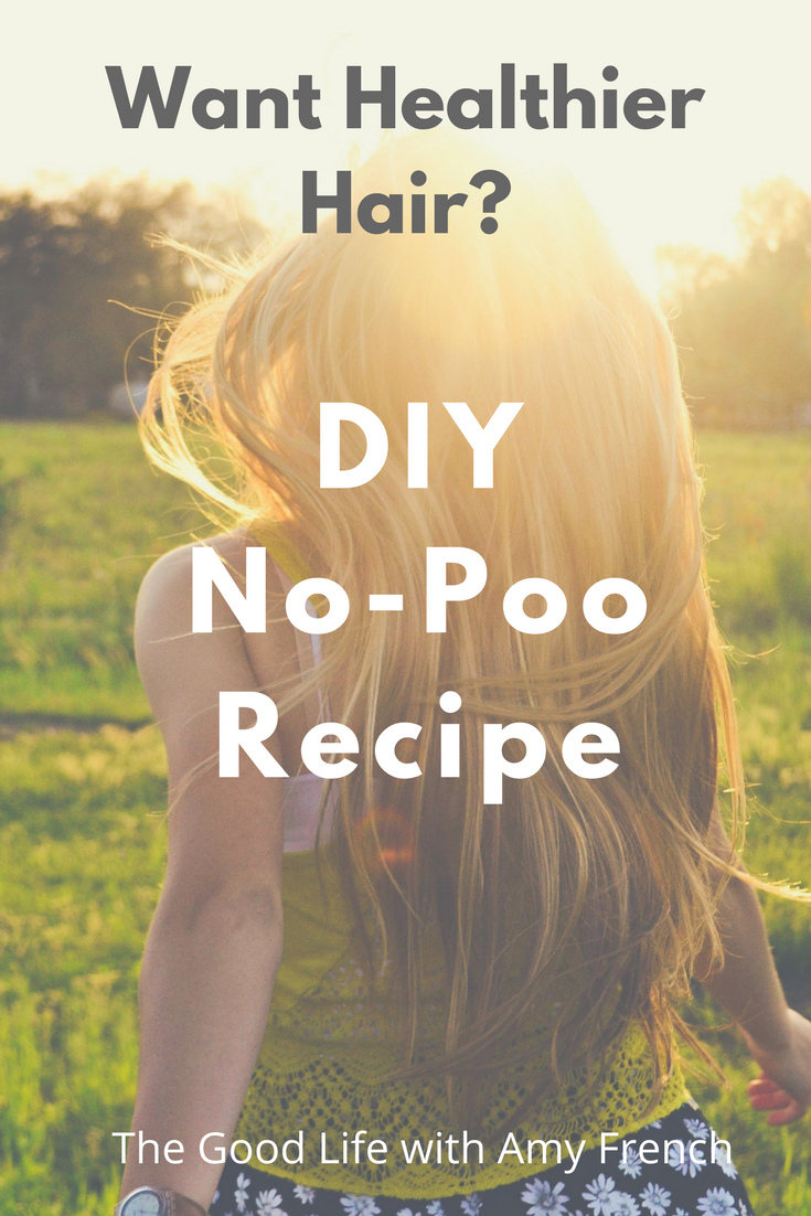 Want Healthy Hair? Try DIY Shampoo (or no-poo)