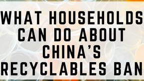 What You Can Do About China's Recycling Ban