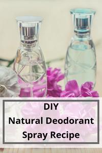 DIY Natural Deodorant Spray - Bicarb Free, non-toxic