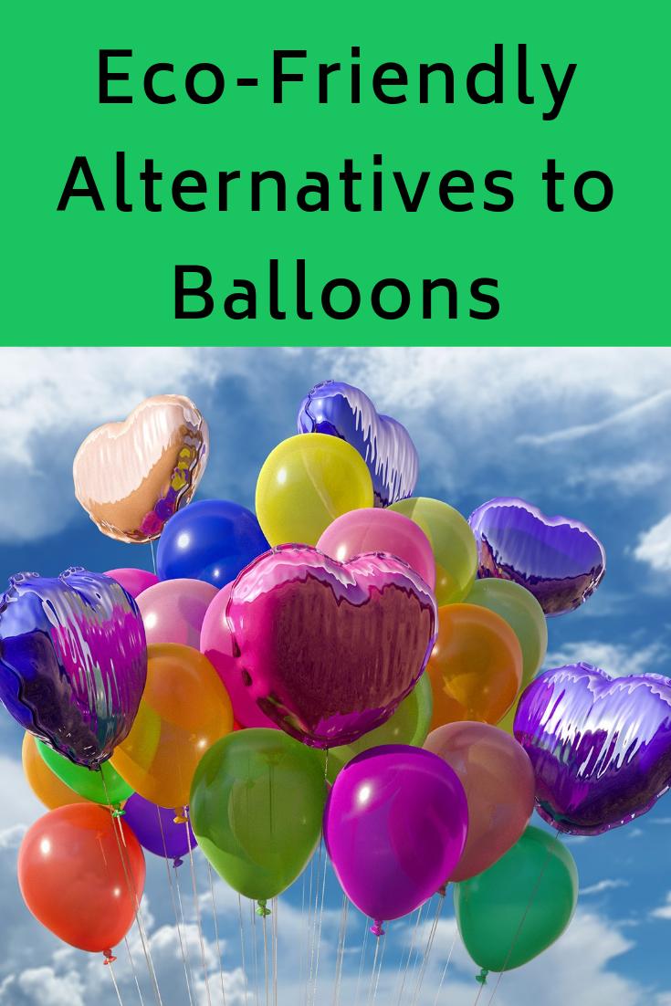 Eco-Friendly Alternatives To Balloons