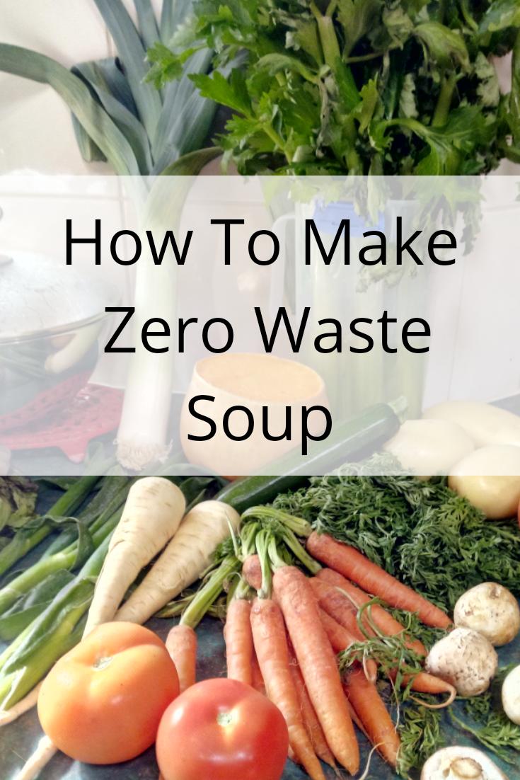 How To Make Zero Waste Soup