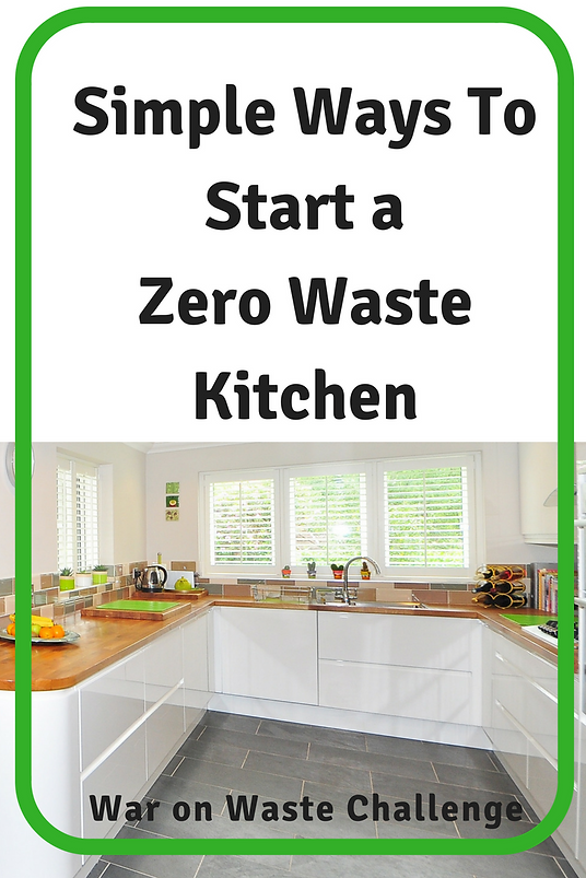 Simple Ways To Start A Low Or Zero Waste Kitchen