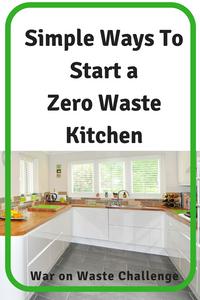 Simple Ways to Start a Low Waste Kitchen