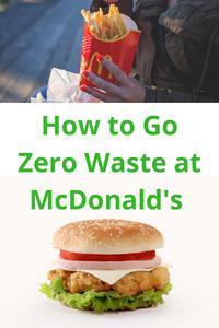 How To Go Zero Waste at McDonald's