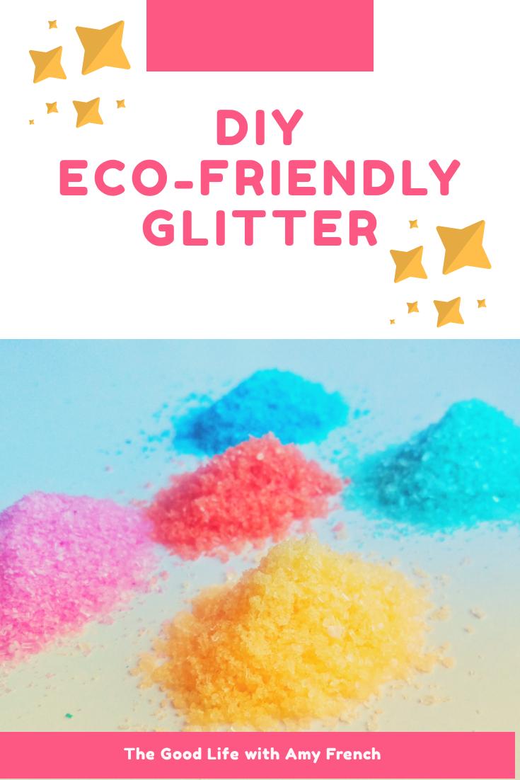 DIY Eco friendly Glitter