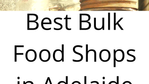 Best Bulk Stores and Wholefood Shops in Adelaide
