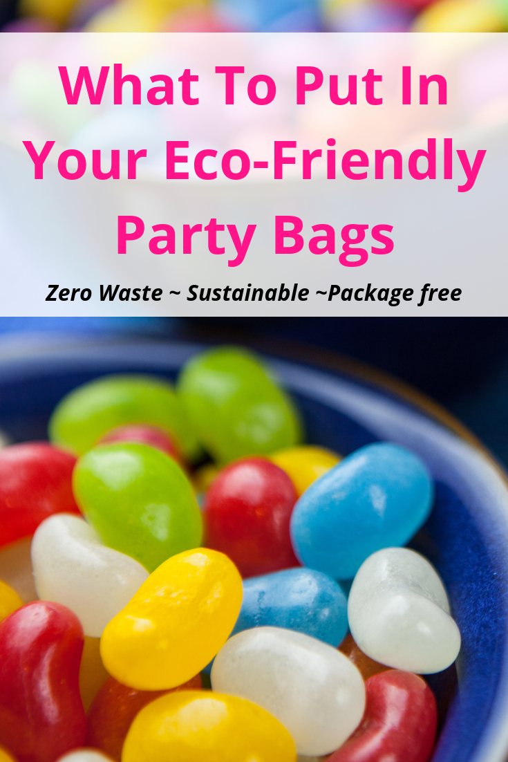 What To Put In Your Eco-Friendly Party Bags