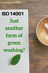 Is ISO14001, Just Another Form of Greenwashing?