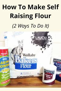 How to Make Self Raising Flour (2 Ways To Do It)