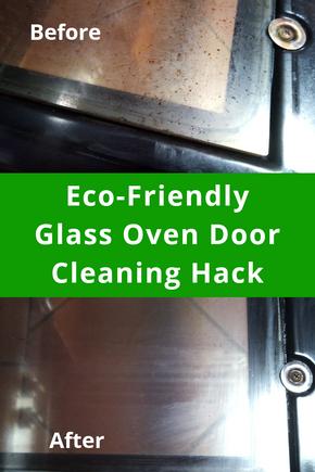 Eco-Friendly Glass Oven Door Cleaning Hack