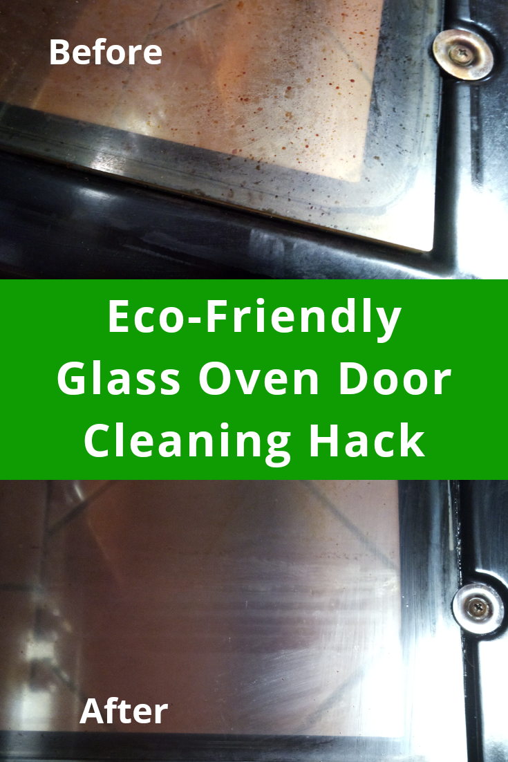 Eco-Friendly Glass Oven Door Cleaning Hack